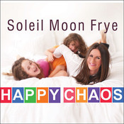 Happy Chaos: From Punky to Parenting and My Perfectly Imperfect Adventures In Between Audiobook, by Soleil Moon Frye