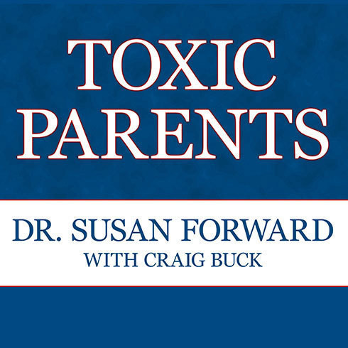 Printable Toxic Parents: Overcoming Their Hurtful Legacy and Reclaiming Your Life Audiobook Cover Art