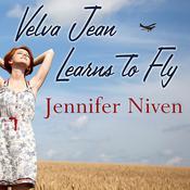 Velva Jean Learns to Fly, by Jennifer Niven