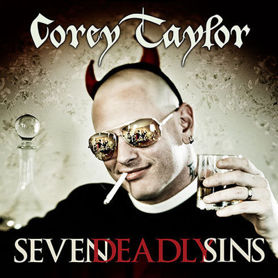 Seven Deadly Sins: Settling the Argument Between Born Bad and Damaged Good Audiobook, by Corey Taylor