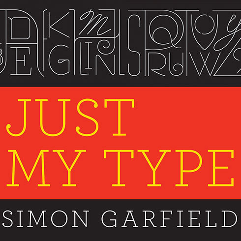 Printable Just My Type: A Book About Fonts Audiobook Cover Art