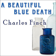 A Beautiful Blue Death Audiobook, by Charles Finch