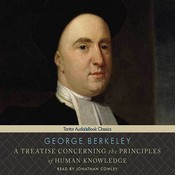 A Treatise Concerning the Principles of Human Knowledge, by George Berkeley