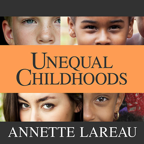 Printable Unequal Childhoods: Class, Race, and Family Life, Second Edition, with an Update a Decade Later Audiobook Cover Art