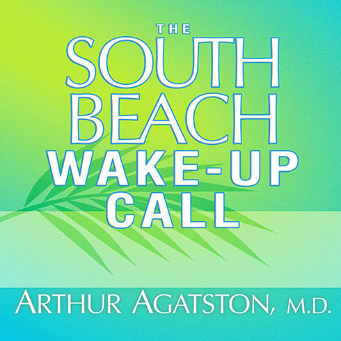 Printable The South Beach Wake-Up Call: Why America Is Still Getting Fatter and Sicker, Plus 7 Simple Strategies for Reversing Our Toxic Lifestyle Audiobook Cover Art