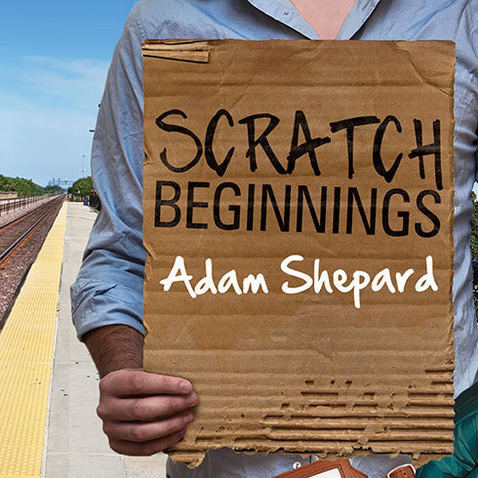 Printable Scratch Beginnings: Me, $25, and the Search for the American Dream Audiobook Cover Art