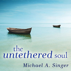 The Untethered Soul: The Journey Beyond Yourself Audiobook, by
