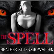 The Spell, by Heather Killough-Walden