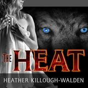 The Heat Audiobook, by Heather Killough-Walden