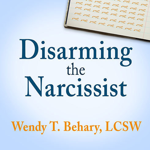 Printable Disarming the Narcissist: Surviving & Thriving with the Self-Absorbed Audiobook Cover Art
