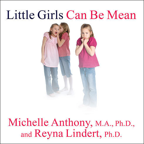 Printable Little Girls Can Be Mean: Four Steps to Bully-Proof Girls in the Early Grades Audiobook Cover Art