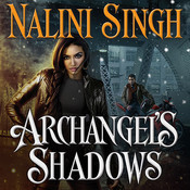 Archangel's Shadows Audiobook, by Nalini Singh