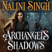 Archangel's Shadows, by Nalini Singh, Justine Eyre