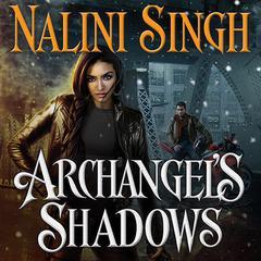 Archangel's Shadows Audiobook, by Nalini Singh