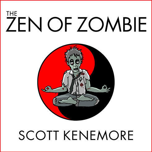 Printable The Zen of Zombie: Better Living Through the Undead Audiobook Cover Art