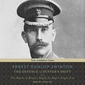 The Defence of Duffers Drift Audiobook, by Ernest Dunlop Swinton
