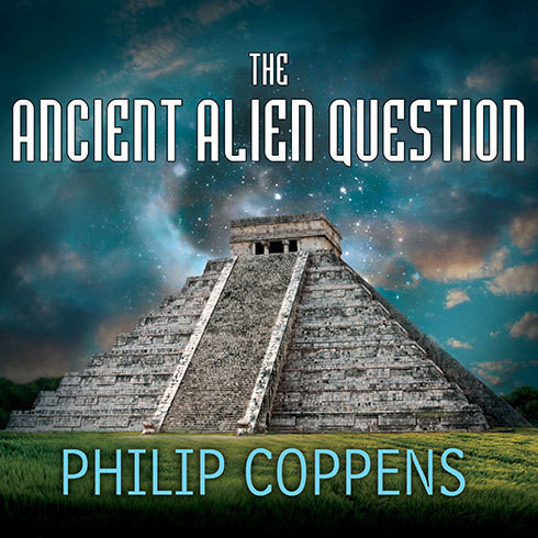 Printable The Ancient Alien Question: A New Inquiry Into the Existence, Evidence, and Influence of Ancient Visitors Audiobook Cover Art