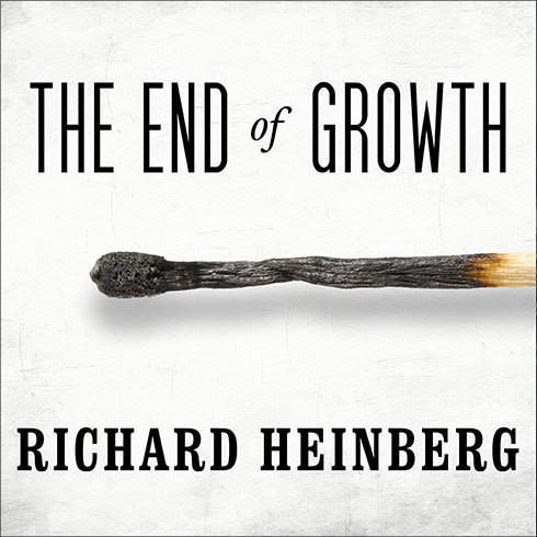 Printable The End of Growth: Adapting to Our New Economic Reality Audiobook Cover Art