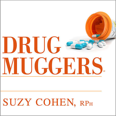 Printable Drug Muggers: Which Medications Are Robbing Your Body of Essential Nutrients—and Natural Ways to Restore Them Audiobook Cover Art