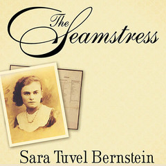 The Seamstress: A Memoir of Survival Audiobook, by Sara Tuvel Bernstein