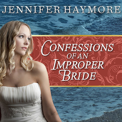 Printable Confessions of an Improper Bride Audiobook Cover Art