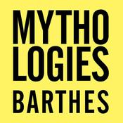 Mythologies: The Complete Edition, in a New Translation, by Roland Barthes