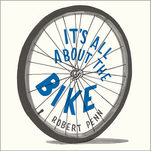 Printable It's All About the Bike: The Pursuit of Happiness on Two Wheels Audiobook Cover Art