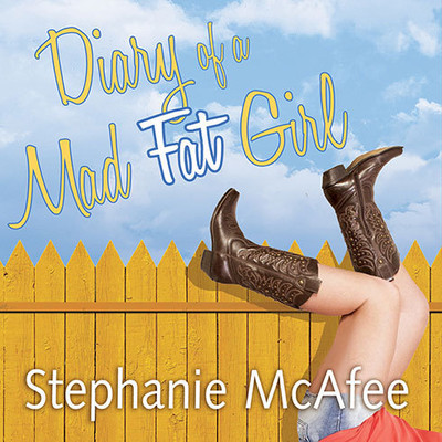 Diary of a Mad Fat Girl Audiobook, by Stephanie McAfee