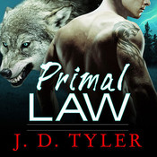 Primal Law: An Alpha Pack Novel Audiobook, by J. D. Tyler