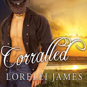 Corralled, by Lorelei James