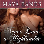 Never Love a Highlander, by Maya Banks