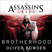 Assassins Creed: Brotherhood Audiobook, by Oliver Bowden