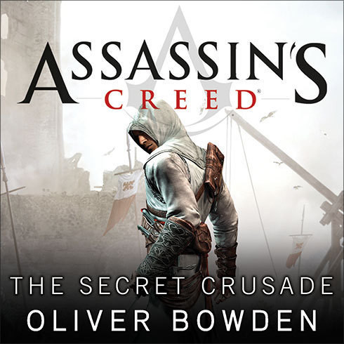 Printable Assassin's Creed: The Secret Crusade Audiobook Cover Art
