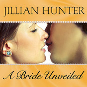 A Bride Unveiled Audiobook, by Jillian Hunter