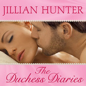 The Duchess Diaries Audiobook, by Jillian Hunter