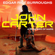 John Carter in A Princess of Mars, by Edgar Rice Burroughs