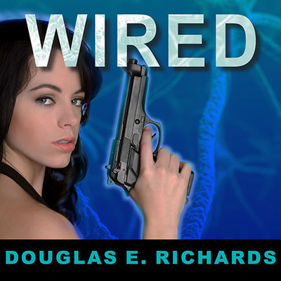 WIRED Audiobook, by Douglas E. Richards