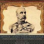 Three Months in the Southern States:  April-June, 1863 Audiobook, by Arthur James Lyon Fremantle