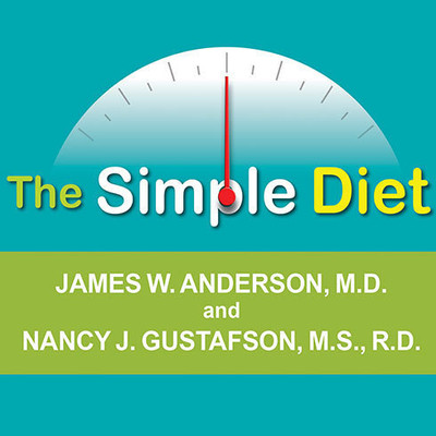 The Simple Diet: A Doctors Science-based Plan Audiobook, by James W. Anderson