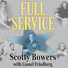 Full Service: My Adventures in Hollywood and the Secret Sex Lives of the Stars Audiobook, by Scotty Bowers
