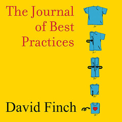 The Journal of Best Practices: A Memoir of Marriage, Asperger Syndrome, and One Mans Quest to Be a Better Husband Audiobook, by David Finch