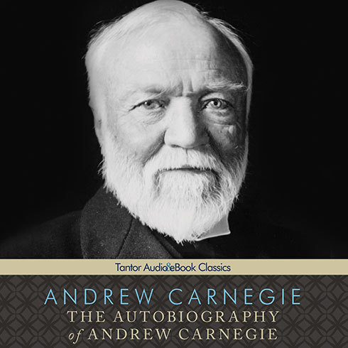 Printable The Autobiography of Andrew Carnegie Audiobook Cover Art
