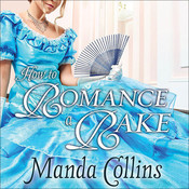 How to Romance a Rake, by Manda Collins, Anne Flosnik
