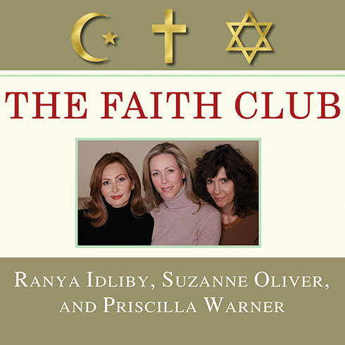 Printable The Faith Club: A Muslim, A Christian, A Jew---Three Women Search for Understanding Audiobook Cover Art