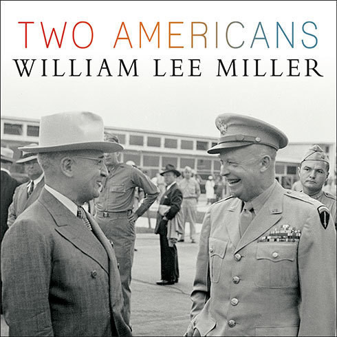 Printable Two Americans: Truman, Eisenhower, and a Dangerous World Audiobook Cover Art