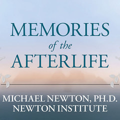 Memories of the Afterlife: Life-Between-Lives Stories of Personal Transformation Audiobook, by Michael Newton, Ph.D, Michael Newton