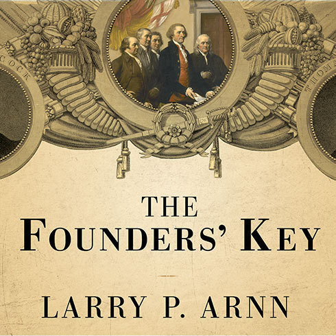 Printable The Founders' Key: The Divine and Natural Connection Between the Declaration and the Constitution and What We Risk by Losing It Audiobook Cover Art