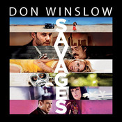 Savages: A Novel, by Don Winslow