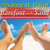 Barefoot in the Sand, by Roxanne St. Claire