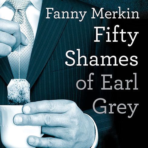 Printable Fifty Shames of Earl Grey: A Parody Audiobook Cover Art